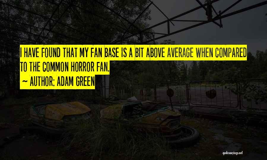 Adam Green Quotes 541789