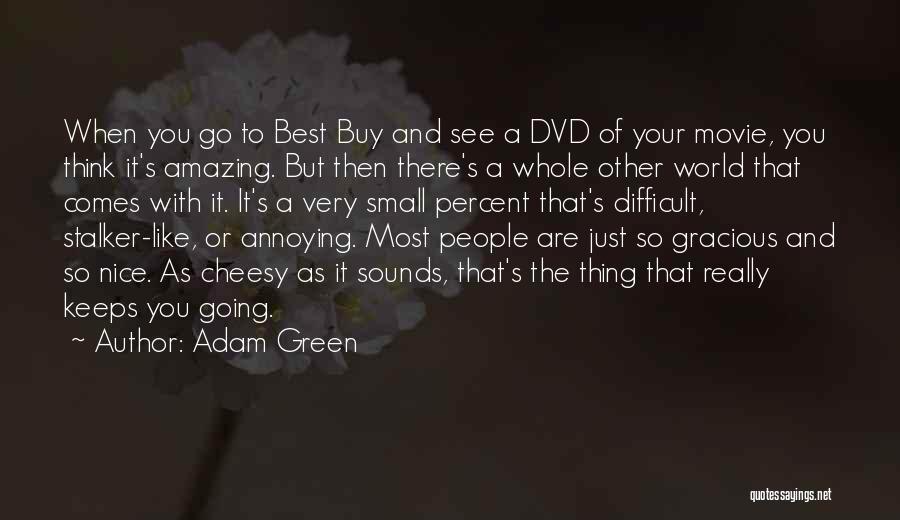 Adam Green Quotes 685438