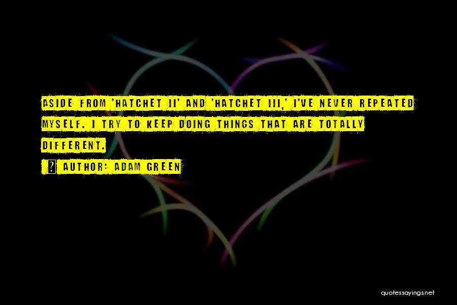 Adam Green Quotes 991319