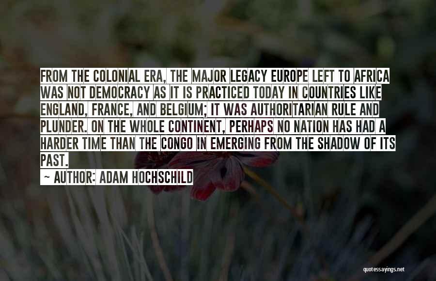 Adam Hochschild Quotes 1124793