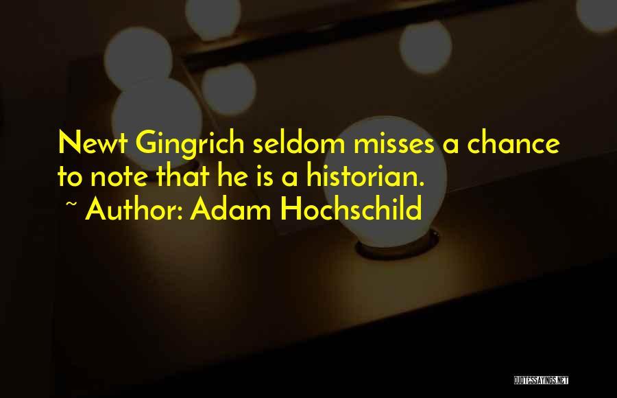 Adam Hochschild Quotes 1452100