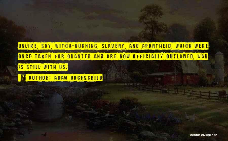 Adam Hochschild Quotes 1577702