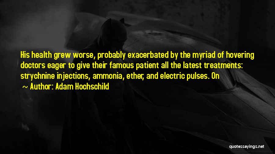 Adam Hochschild Quotes 180742