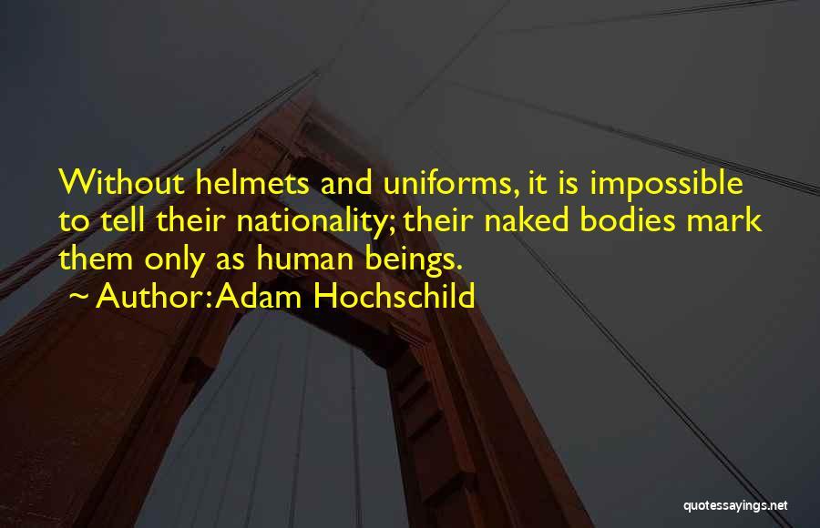 Adam Hochschild Quotes 2122534