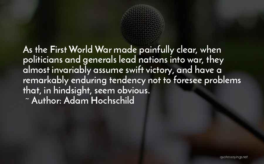 Adam Hochschild Quotes 2265753