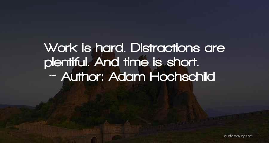 Adam Hochschild Quotes 261487