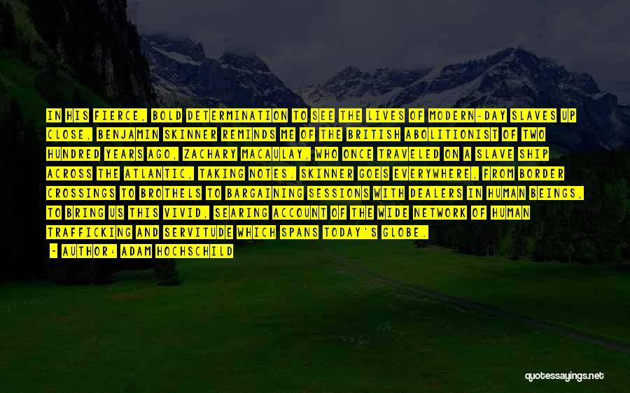 Adam Hochschild Quotes 267196