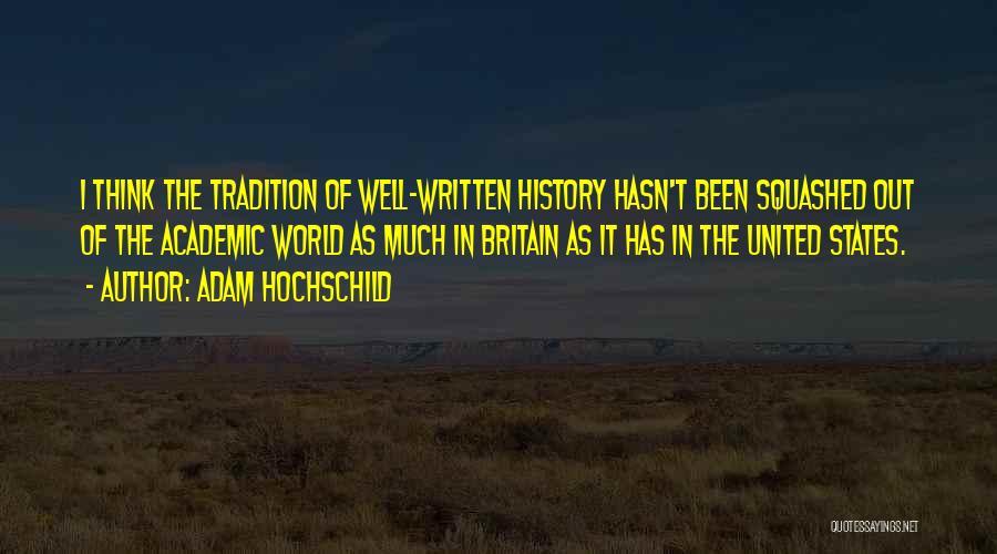 Adam Hochschild Quotes 413450