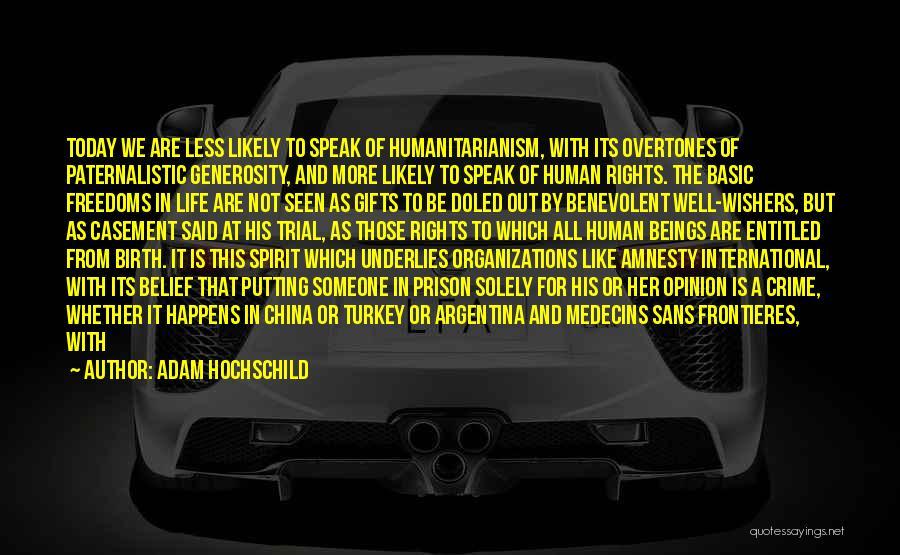 Adam Hochschild Quotes 422158