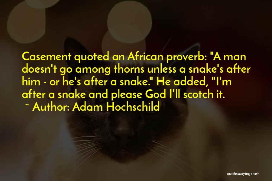 Adam Hochschild Quotes 447304