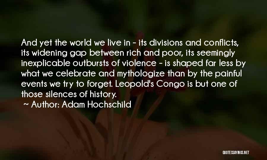 Adam Hochschild Quotes 549383