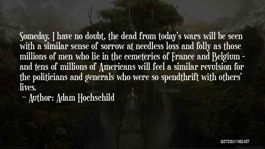 Adam Hochschild Quotes 901531