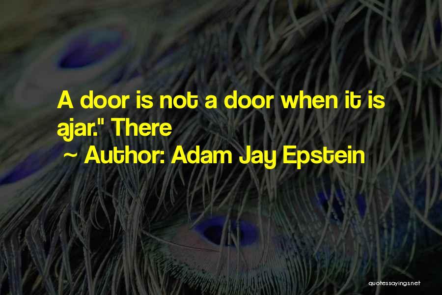 Adam Jay Epstein Quotes 1927651