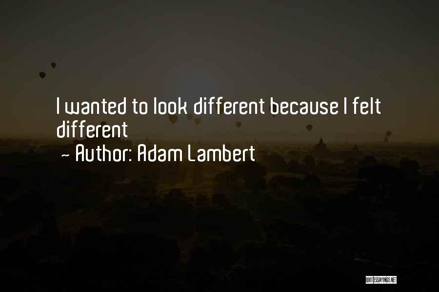 Adam Lambert Quotes 1007557