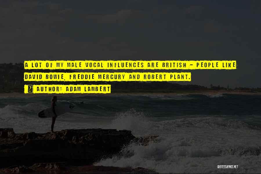 Adam Lambert Quotes 1023716