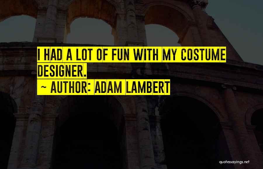 Adam Lambert Quotes 1038070