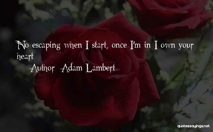 Adam Lambert Quotes 1082695