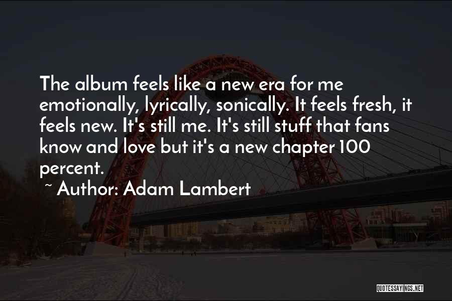 Adam Lambert Quotes 1086589