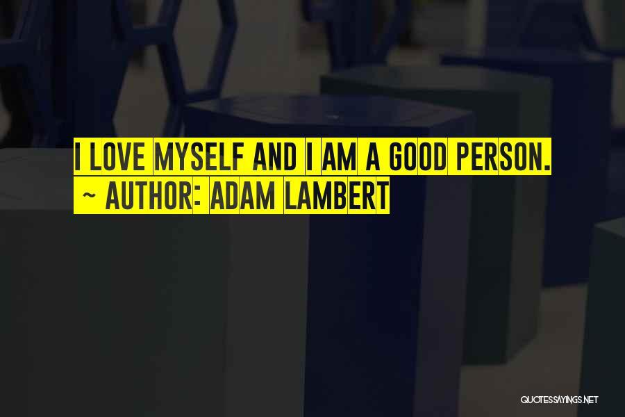 Adam Lambert Quotes 1208664