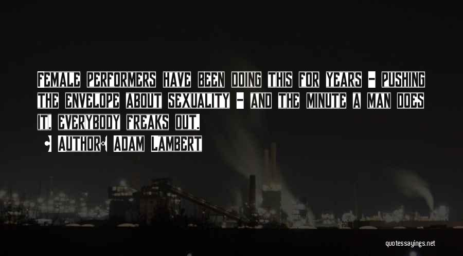 Adam Lambert Quotes 1246913