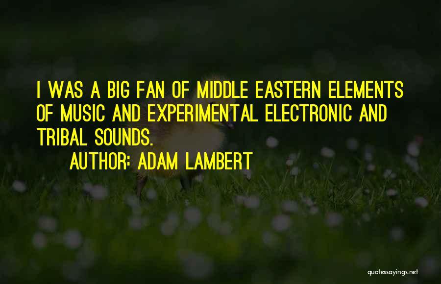 Adam Lambert Quotes 1280402