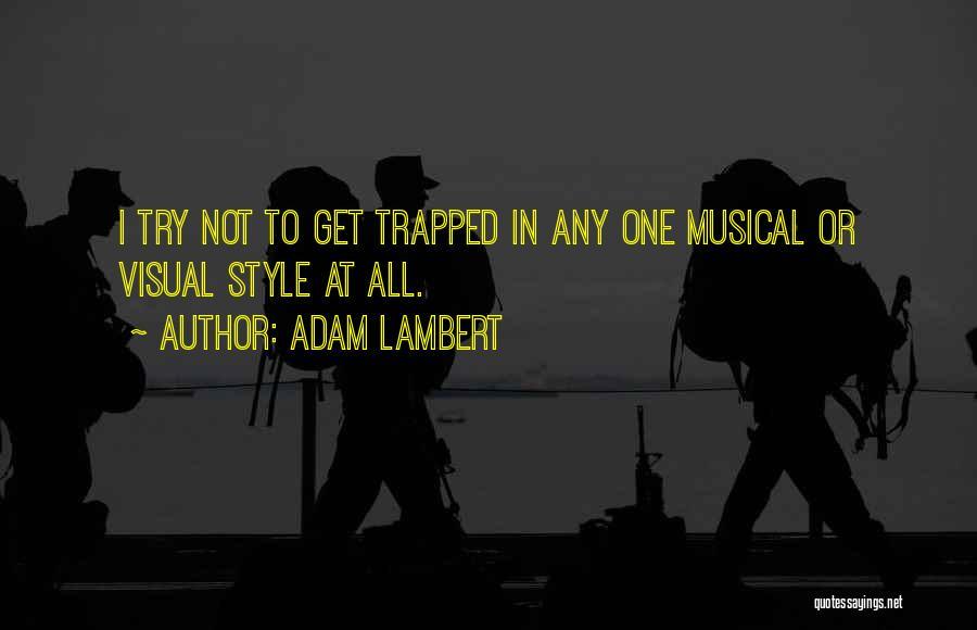Adam Lambert Quotes 1285248