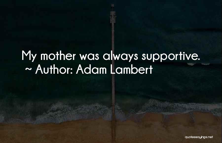 Adam Lambert Quotes 1397551