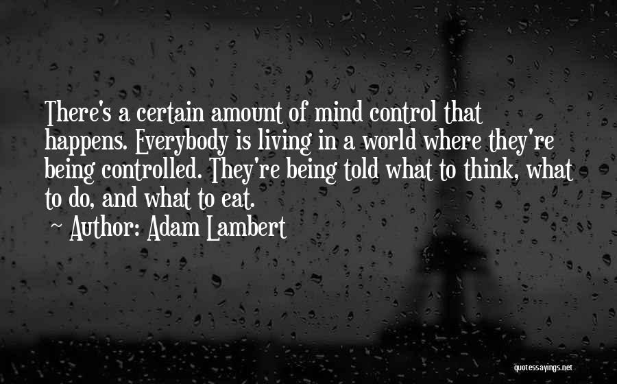 Adam Lambert Quotes 147307