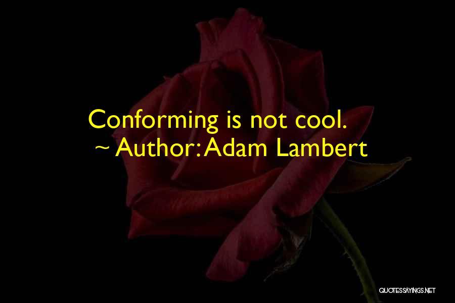 Adam Lambert Quotes 150254