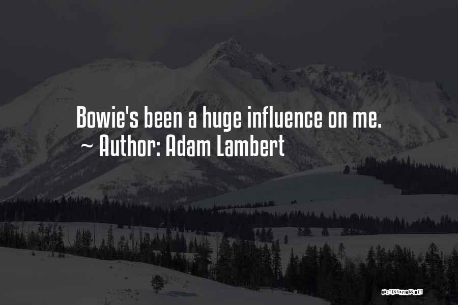 Adam Lambert Quotes 1557885