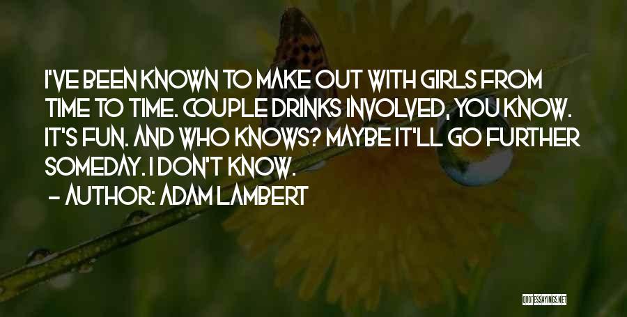 Adam Lambert Quotes 1655617