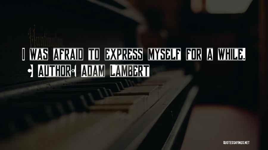Adam Lambert Quotes 1694383