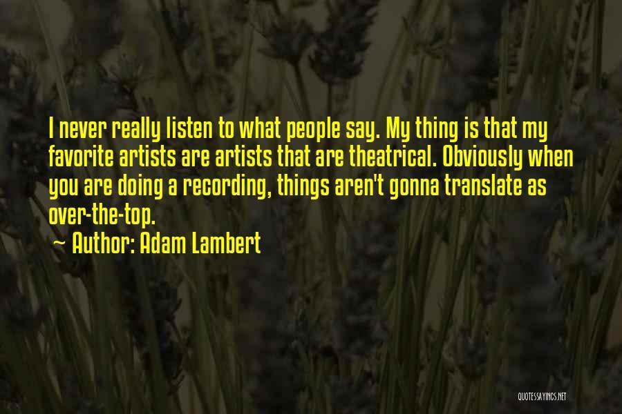 Adam Lambert Quotes 1712298