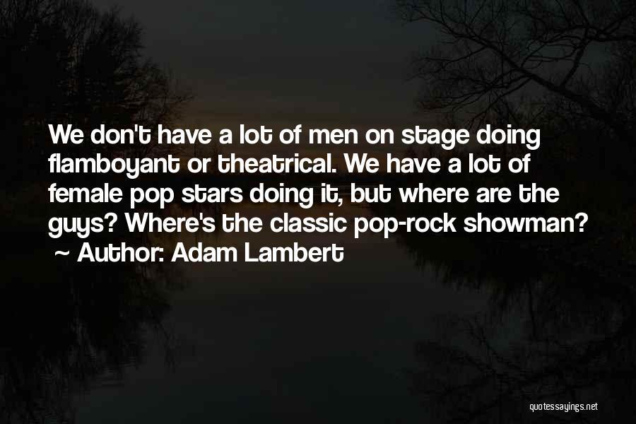 Adam Lambert Quotes 1716867