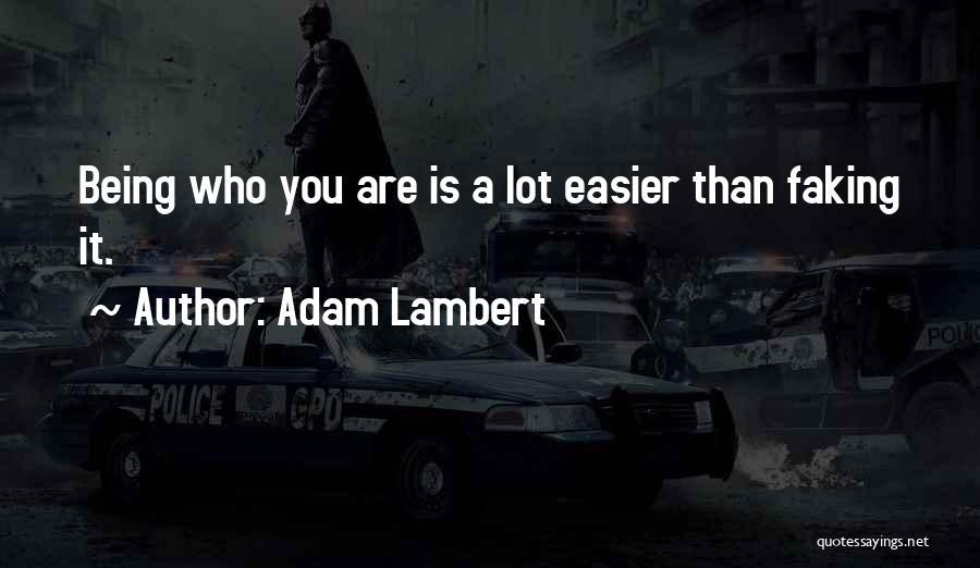 Adam Lambert Quotes 1731919