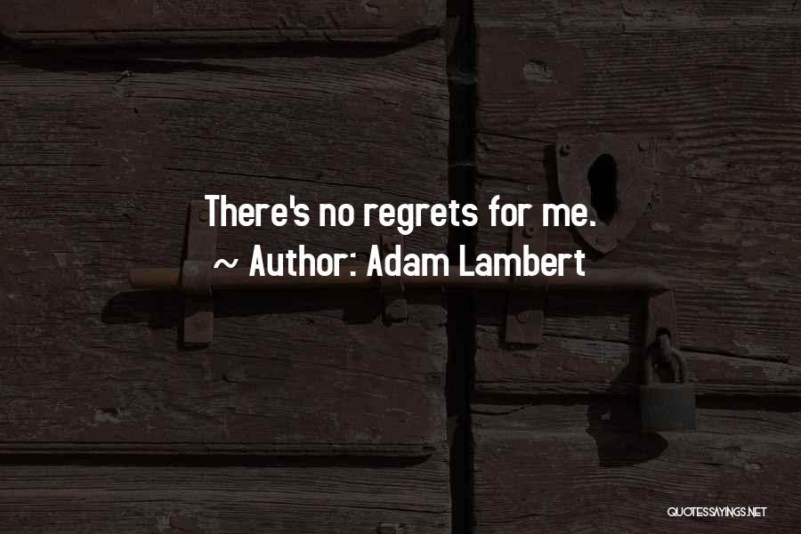 Adam Lambert Quotes 1776853