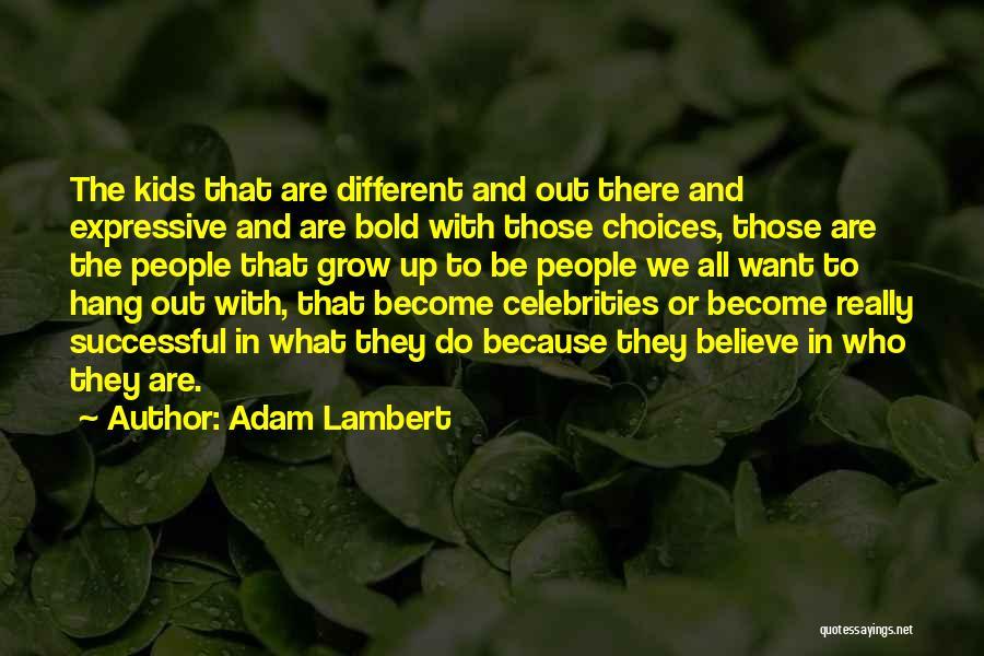 Adam Lambert Quotes 1804162