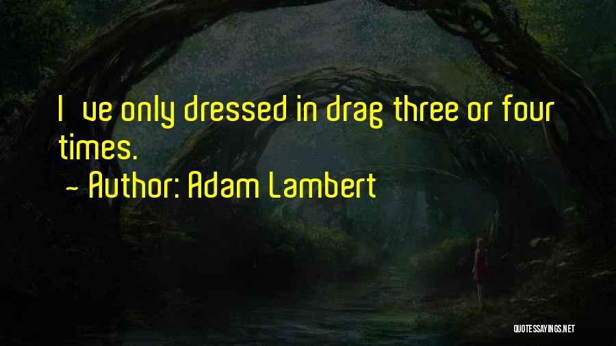 Adam Lambert Quotes 181354