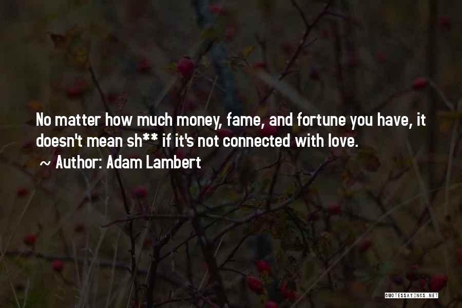 Adam Lambert Quotes 1876859