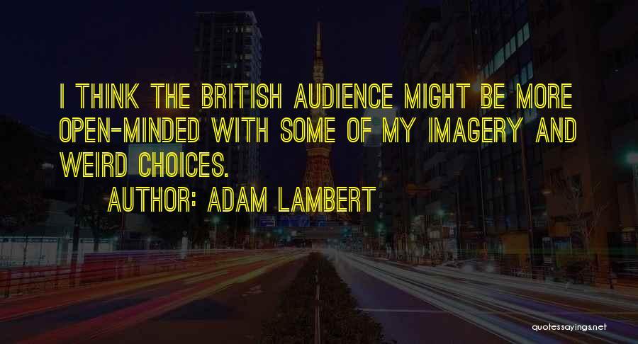 Adam Lambert Quotes 1879634