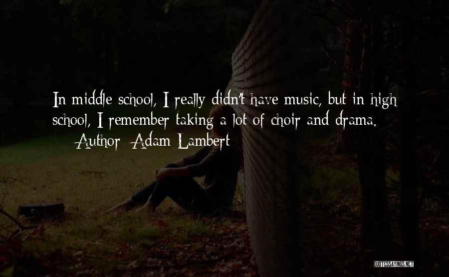 Adam Lambert Quotes 1990485