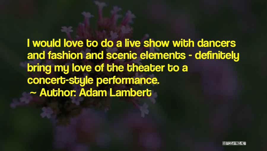 Adam Lambert Quotes 1993852