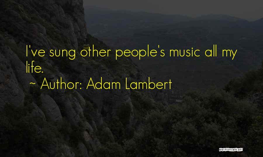 Adam Lambert Quotes 2007456