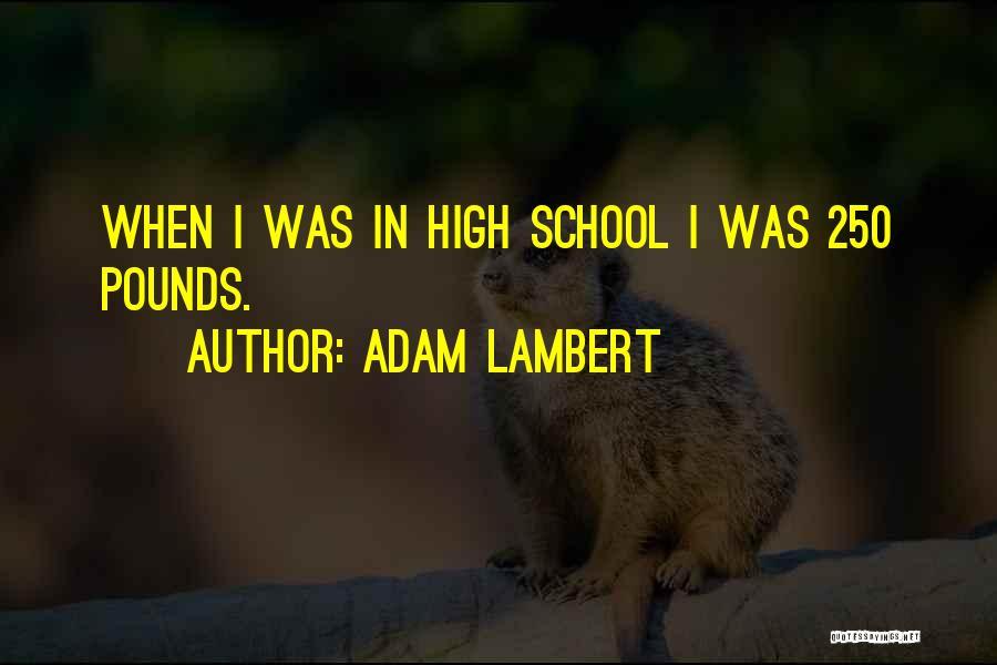 Adam Lambert Quotes 2043076