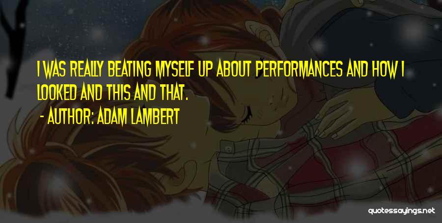 Adam Lambert Quotes 2079558