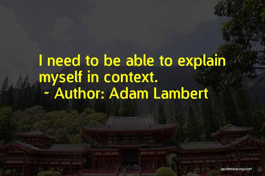 Adam Lambert Quotes 2080378