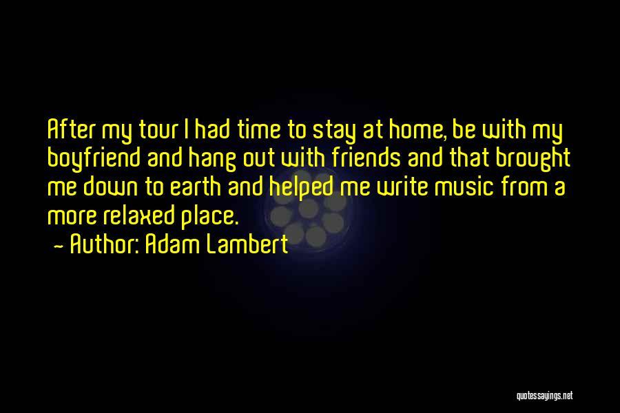 Adam Lambert Quotes 260192