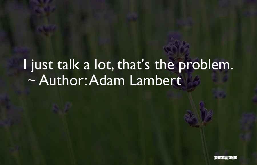 Adam Lambert Quotes 331579