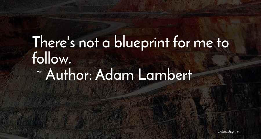 Adam Lambert Quotes 371687