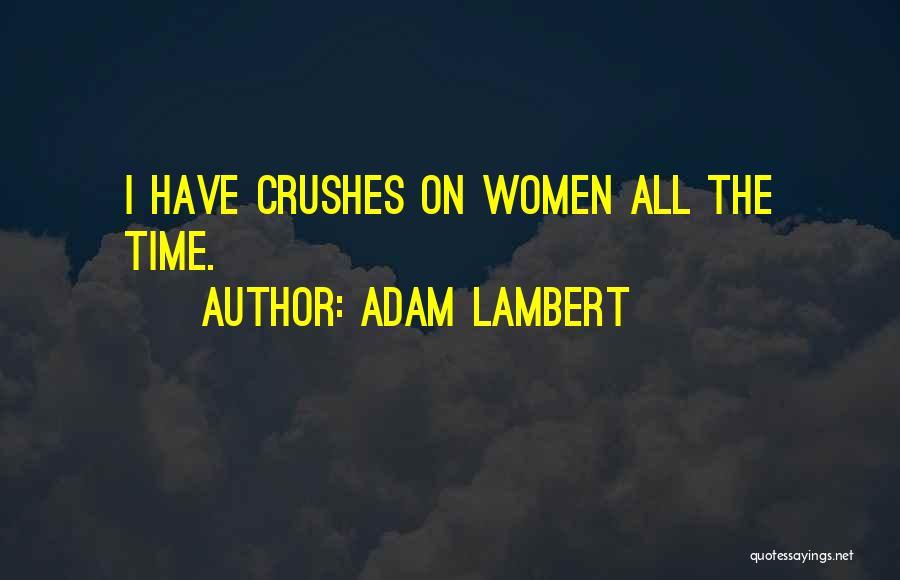 Adam Lambert Quotes 388112